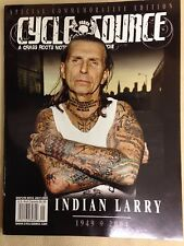 Cycle Source Indian Larry Commemorative Edition  July  2010