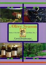 The Olive Season: Amour, a New Life and Olives Too-ExLibrary