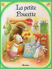 La Petite Poucette * Hemma * D'après ANDERSEN * Album conte traditionnel