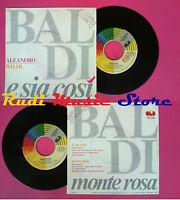 LP 45 7'' ALEANDRO BALDI E sia cosi'Monte rosa 1989 italy CGD 10826*no cd mc vhs