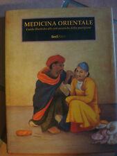 Medicina orientale guida illustrata alle arti asiatiche della guarigione