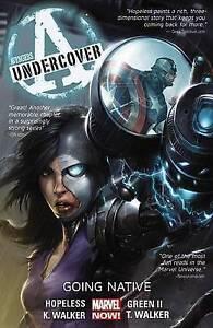 Avengers Undercover Volume 2: Going Native (2014, Trade Paperback)