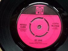 "PETULA CLARK My Love-Where Am I Going Original Pye 7"" 1966"