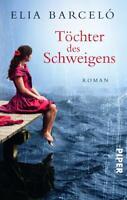 Töchter des Schweigens von Elia Barceló (2012, Taschenbuch) #b20