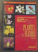 ANCIENNE DOCUMENTATION SCOLAIRE PLANTES À FLEURS T.1