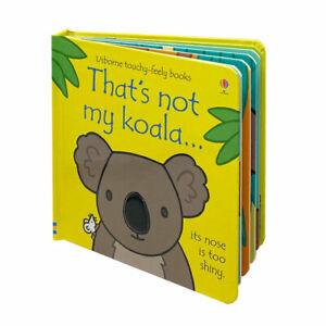That's Not My Koala (Usborne Touchy-Feely Board Book) By Fiona Watt