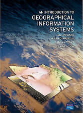 An Introduction to Geographical Information Systems (3rd Edition) by Heywood, I