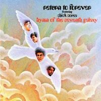 Chick Corea - Hymn Of The Seventh Galaxy NEW CD
