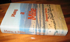 Many a Mile ~ Desmond MARTIN  HbDj  1st Ed. 1976 Aust  3 stories Set MURRAY 1892