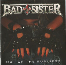 Bad Sister ‎– Out Of The Business CD NEW