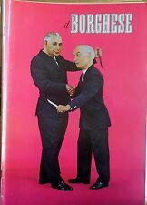 RIVISTA IL BORGHESE N.40 1967 COPERTINA MORO E FANFANI GOVERNO LUNGHI COLTELLI