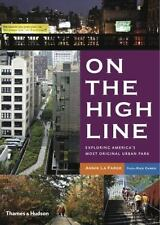 On the High Line: Exploring America's Most Original Urban Park-ExLibrary