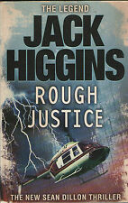 ROUGH JUSTICE BY JACK HIGGINS 2008 LARGE PAPERBACK 1ST EDITION BOOK