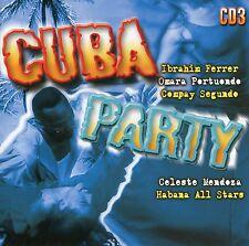 Cuba Party 3 : Ibrahim Ferrer, Compay Segundo, Celeste Mendeza, ... (CD)