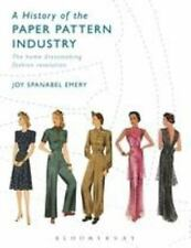 A History of the Paper Pattern Industry : The Home Dressmaking Fashion Revoluti…