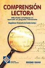 Comprension Lectora : Dificultades Estratigicas en Resolucion de Preguntas...