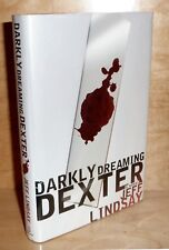 DARKLY DREAMING DEXTER by Jeff Lindsay TRUE HB 1st Printing w/ Signature laid in