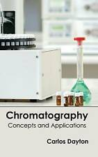 Chromatography: Concepts and Applications by Callisto Reference (Hardback, 2015)