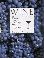 Wine: From Grape to Glass