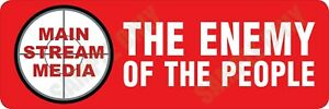 Main Stream Media The Enemy of the People Bumper Sticker