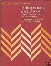 Ranking, Resource and Exchange by Renfrew & Shennan EXC