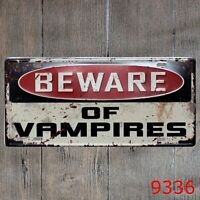 Metal Tin Sign beware of vampires Decor Bar Pub Home Vintage Retro Poster Cafe