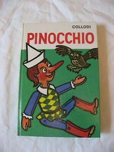 Kinderbuch, Jugendbuch: Pinocchio, von C. Collodi, der hölzerne Hampelmann
