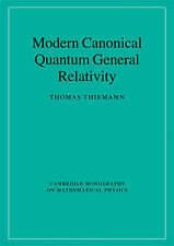 Modern Canonical Quantum General Relativity (Cambridge Monographs on Mathematica