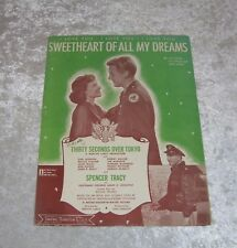 Thirty Seconds Over Tokyo Movie Sheet Music Sweetheart Of All My Dreams S. Tracy