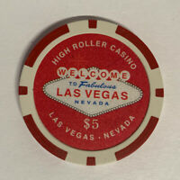 High Roller Casino $5 Chip-Welcome To Las Vegas, Nevada