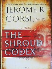 The Shroud Codex by Jerome R. Corsi 2010 HARDCOVER DUST JACKET LIKE NEW