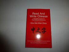 READ AND WRITE CHINESE, Choy, Rita Mei-Wah, PB, 4th Edition 1981 B209
