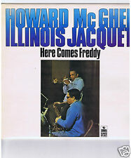 LP HOWARD McGHEE & ILLINOIS JACQUET HERE COMES FREDDY