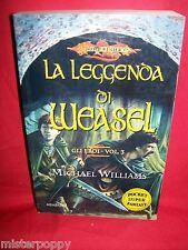 MICHAEL WILLIAMS La leggenda di Weasel 1988 Armenia Dragonlance Gli Eroi 3