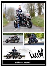056... Michael Dunlop Superbikes TT signé reproduction Imprimé Taille A4