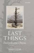 Last Things: Emily Bronte's Poems, Very Good Condition Book, Gezari, Janet, ISBN