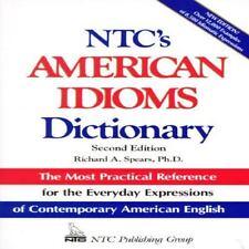 Ntc's American Idioms Dictionary (National Textbook Language Dictionaries)