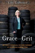 Grace and Grit: My Fight for Equal Pay and Fairnes