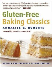 Gluten-Free Baking Classics: Roberts, Annalise G.
