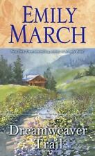 Eternity Springs: Dreamweaver Trail 8 by Emily March (2014, Paperback)