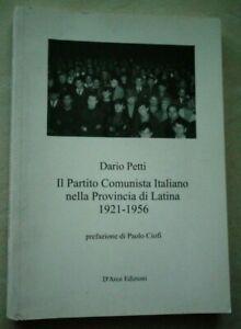 IL PARTITO COMUNISTA ITALIANO NELLA PROVINCIA DI LATINA 1921- 1956