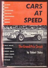 Cars At Speed Grand Prix Circuit 1st edition book 1961 Robert Daley Auto Racing