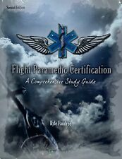Flight Paramedic Certification A Comprehensive Study Guide