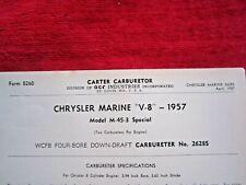 1957 CHRYSLER V8 MARINE M-45-3 DUAL CARTER 4BBL 2628S CARBURETOR SPEC INFO SHEET