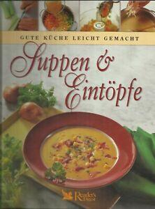 Suppen & Eintöpfe - Gute Küche leicht gemacht