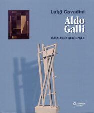 Aldo Galli. Catalogo generale - [Cesarenani Editrice]
