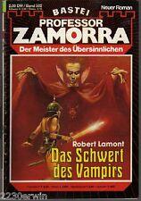 PROFESSOR ZAMORRA Band 502 / Robert Lamont / (Bastei Verlag 1974 - aktuell)