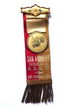 ANTIQUE RIBBON BADGE BUTTON NDGW SAN ANDREAS CAL GOLD MINING MEMORABILIA