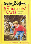 The Smugglers' Caves and Other Stories by Blaney, Martine, Blyton, Enid, Good Us