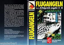 VHS - Serie ERFOLGREICH angeln Nr. 8 - FLUGANGELN - 40 min